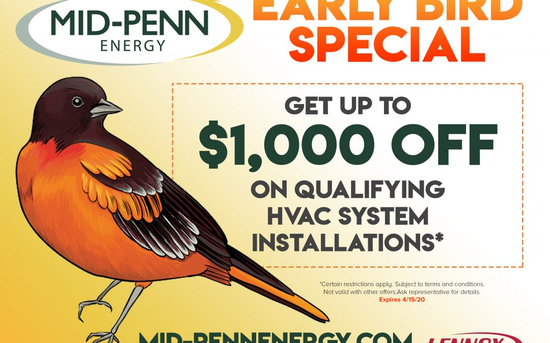 Early Bird Special: Save up to $1,000 on Qualifying HVAC System Installations